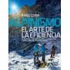 Alpinismo. El Arte de la Eficiencia