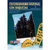 Excursionismo Invernal con Raquetas en el Pirineo Aragonés