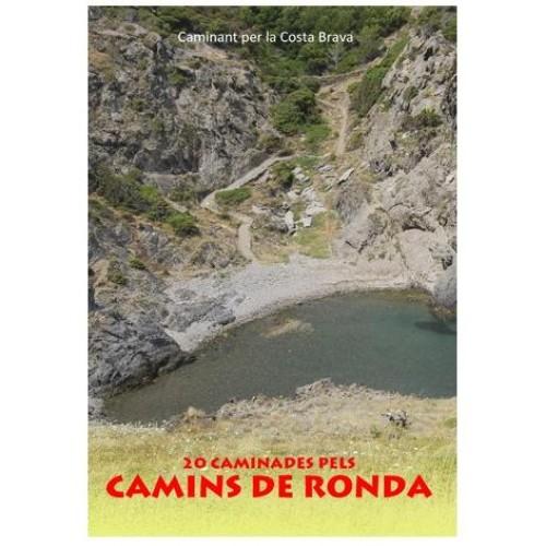 20 Caminades Pels Camins de Ronda de la Costa Brava
