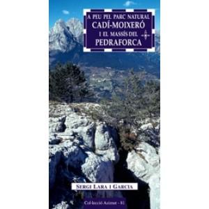 A Peu pel Parc Natural Cadí Moixeró i el Massís del Pedraforca