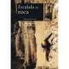 Escalada Roca Manual Pràctic
