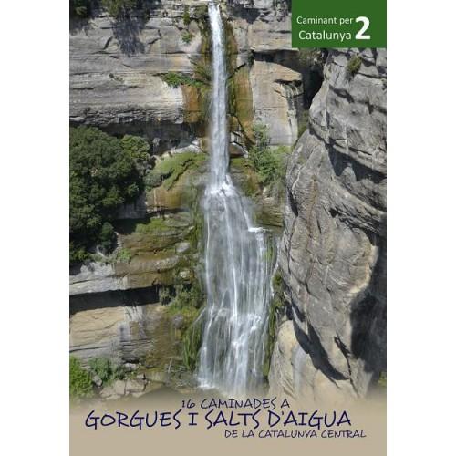 16 Caminades A Gorgues i Salts d'Aigua de la Catalunya Central