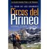 Tour de los Grandes Circos del Pirineo